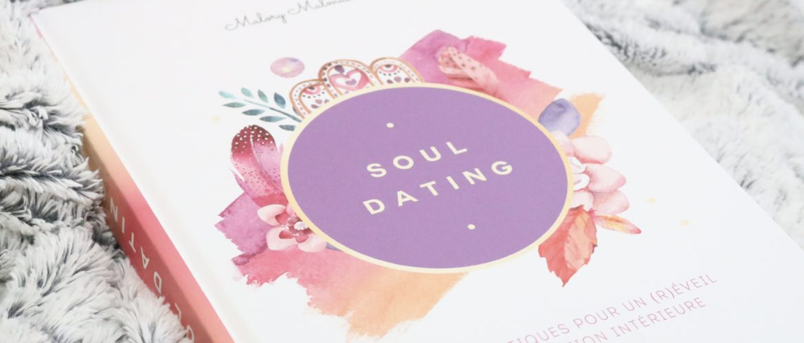 SOUL DATING – Malory Malmasson