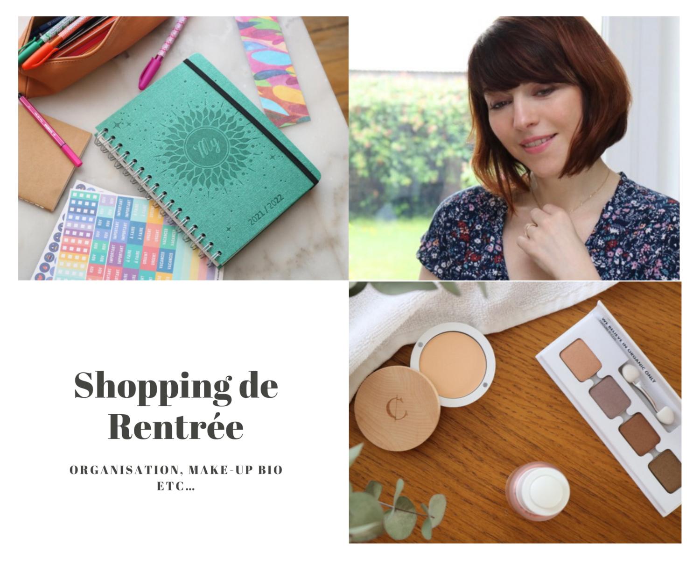 Shopping de Rentrée : Organisation, Maquillage bio & infusions naturelles
